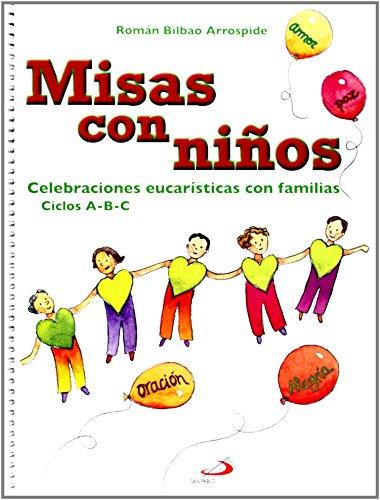 9788428538817: Misas con niños: Celebraciones eucarísticas con familias. Ciclos A-B-C (Libros de la comunidad)