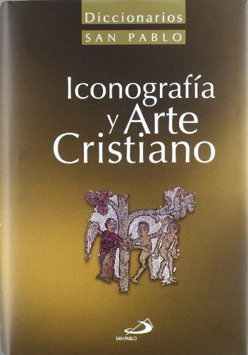 9788428538961: Diccionario de Iconografía y Arte cristiano (Diccionarios San Pablo)