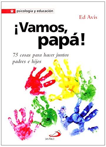 9788428539036: ¡Vamos, papá! : 75 cosas para hacer juntos padres e hijos