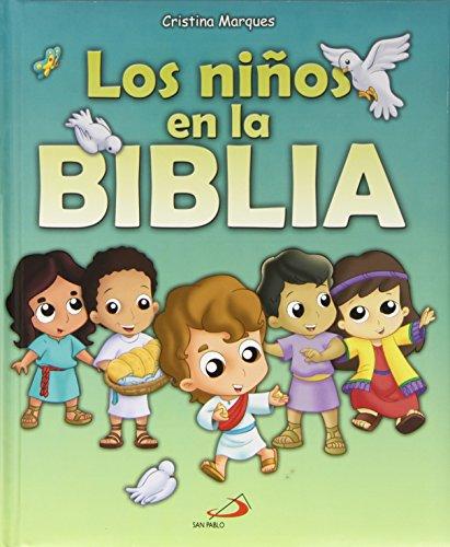 9788428539616: Los niños en la Biblia: Historias bíblicas para niños (La Biblia y los niños)