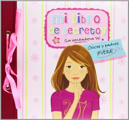 9788428540469: Mi libro de secretos (la verdadera yo)