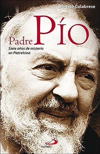 9788428540636: Padre Pío: Siete años de misterio de Pietrelcina