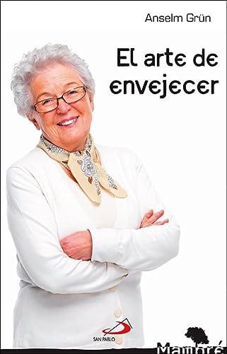 9788428540995: El arte de envejecer (Mambré)