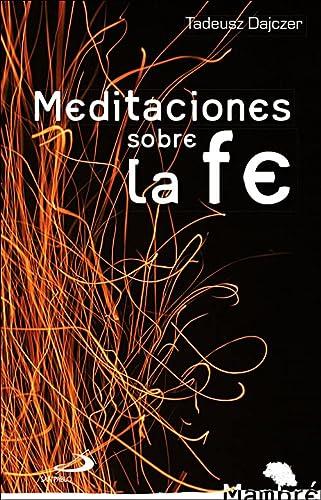 9788428541053: Meditaciones sobre la fe