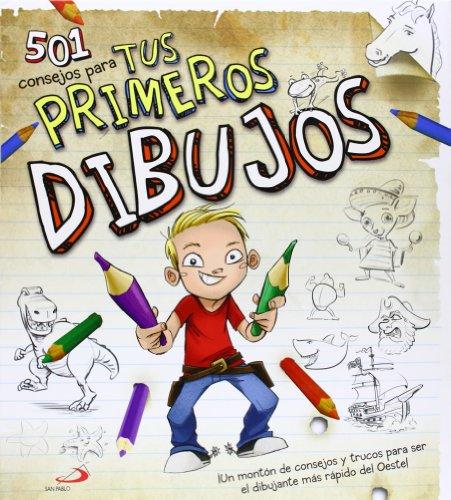 9788428541312: 501 consejos para tus primeros dibujos: ¡Un montón de consejos y trucos para ser el dibujante más rápido del Oeste! (Actividades y destrezas)