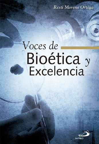 9788428542869: Voces de bioética y excelencia