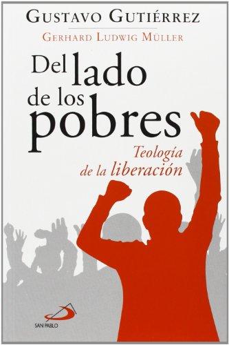9788428543507: Del Lado De Los Pobres. Teología De La Liberación (Caminos)
