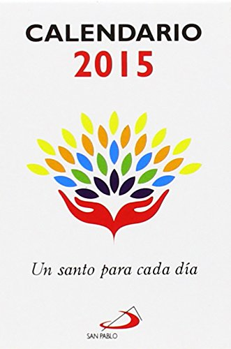 9788428544696: CALENDARIO SANTO CADA DIA 2015 S.PABLO