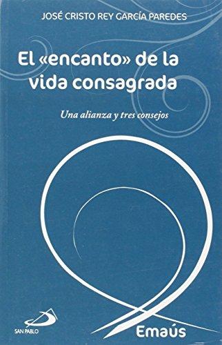 El «encanto» de la vida consagrada: García Paredes, José