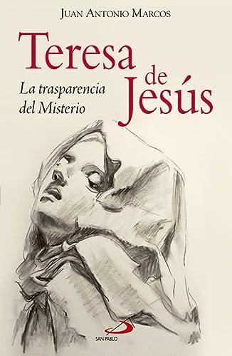 9788428547055: Teresa de Jesús: La trasparencia del Misterio (Testigos)