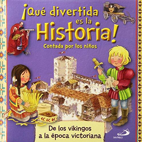 9788428548694: ¡Qué divertida es la historia! contada por los niños