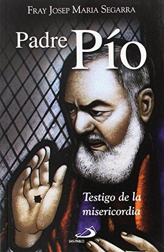 Padre Pío: Segarra, Josep María