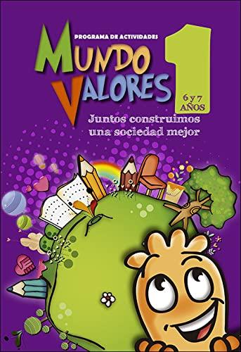 Mundo Valores 1: Juntos construimos un mundo: Olóriz Cortés, Jesús;