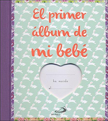 9788428553704: El primer álbum de mi bebé: El álbum de fotos y recuerdos del primer año de mi bebé (Álbumes familiares)