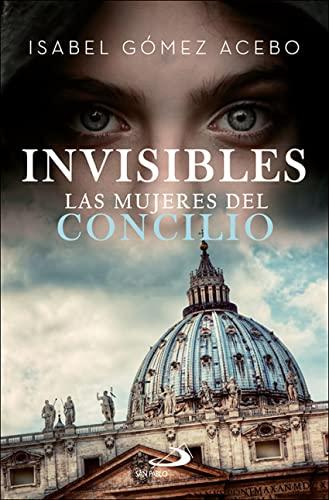 9788428557931: Invisibles: Las mujeres del Concilio