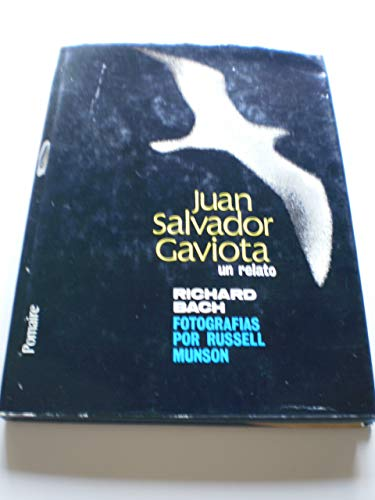 9788428600668: JUAN SALVADOR GAVIOTA. UN RELATO