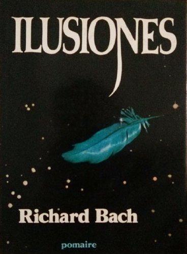 9788428601740: Ilusiones