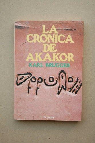 Resultado de imagen de Cronica de Akakor