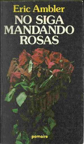 9788428605137: No siga mandando rosas