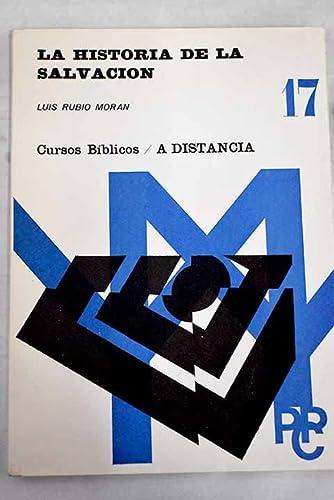 HISTORIA DE LA SALVACION,,,,LA: RUBIO MORAN, LUIS.,