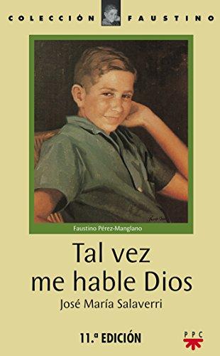 9788428802802: Tal Vez Me Hable Dios (Faustino)