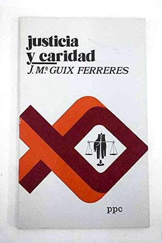 9788428803984: Justicia y caridad (Colección Pensamiento social ; no. 4) (Spanish Edition)