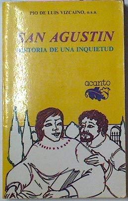 San Agustín, historia de una inquietud: Pio de Luis