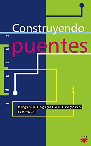9788428809160: Construyendo Puentes (Educar)
