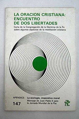 la Oracion Cristiana: Encuentro De Dos Libertades: no author)