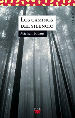9788428810173: Los Caminos Del Silencio (Sauce)
