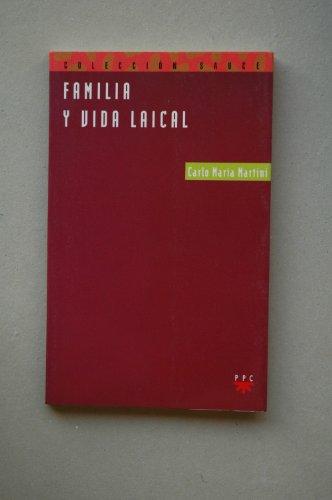 9788428811248: Familia y vida laical / Carlo Maria Martini ; traducción Rafael Pérez Real