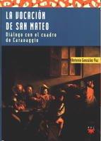 9788428812306: La vocación de san Mateo: Diálogo con el cuadro de Caravaggio (Sauce)