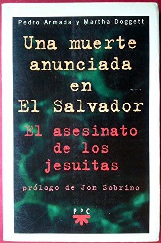 9788428812672: Una Muerte Anunciada En El Salvador