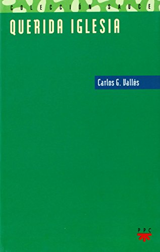 Querida Iglesia (Sauce, Band 39): Vallés, Carlos G.