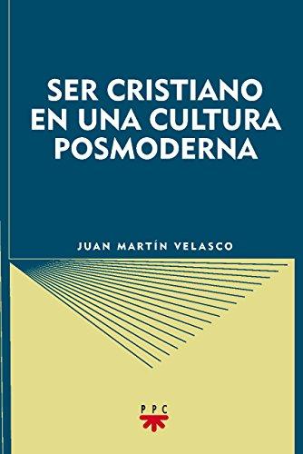 9788428813075: Ser Cristiano En Una Cultura Posmoderna (GS)