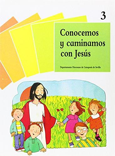 9788428813273: Conocemos Y Caminamos Con Jesús (Catequesis Sevilla)