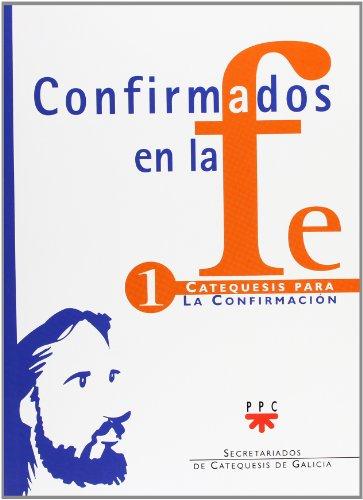 Confirmados en la fe I : estamos: Luis Otero Outes
