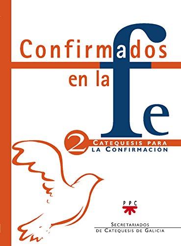 CONFIRMADOS EN LA FE 2: PPC.,