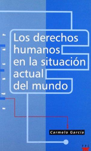 9788428815222: Los Derechos Humanos En La Situacion Actual del Mundo