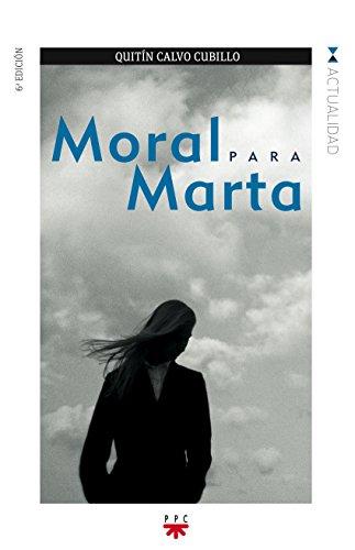 9788428815246: Moral Para Marta (GP Actualidad)