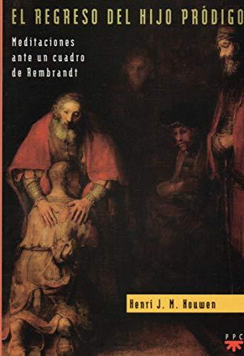 el regreso del hijo prodigo henri nouwen: Henri J.M. Nouwen