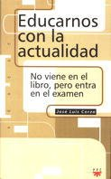 9788428816137: Educarnos con la actualidad: No viene en el libro, pero entra en el examen