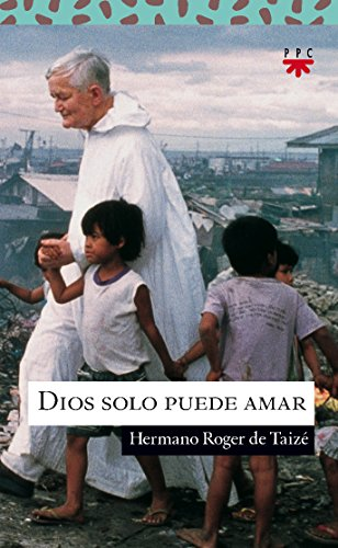 9788428817349: Dios solo puede amar