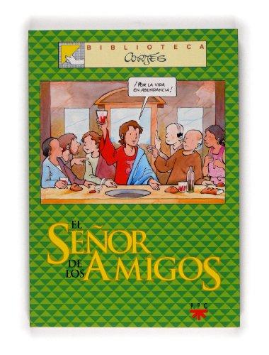 9788428817462: El Señor De Los Amigos (Biblioteca Cortés)
