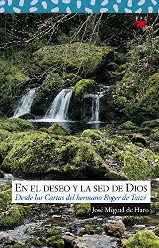 9788428817806: En el deseo y la sed de Dios: desde las cartas del hermano Roger de Taizé (Sauce)