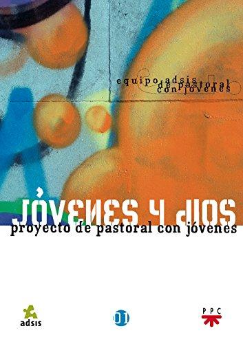 9788428817820: Jóvenes Y Dios. Proyecto De Pastoral Con Jóvenes