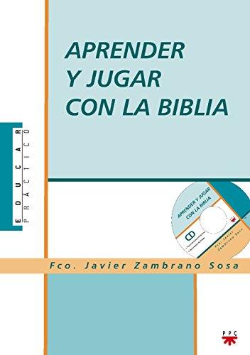 9788428818353: Aprender Y Jugar Con La Biblia (Educar Práctico)