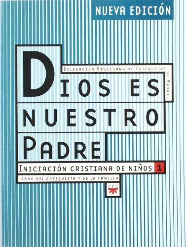 9788428818810: Guía Dios es nuestro Padre. Libro del catequista y de la familia: Iniciación cristiana de niños (Catequesis Madrid)