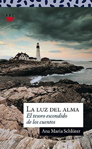 La Luz Del Alma (Sauce): Ana María Schlüter