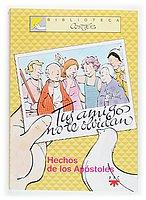 9788428819121: Tus amigos no te olvidan: Los hechos de los Apóstoles (Biblioteca Cortés)